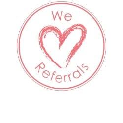 we love referrals