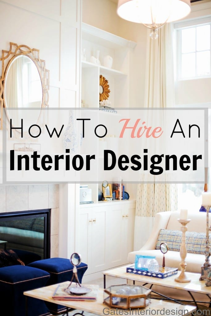 How To Hire An Interior Designer The Shadey Ladies