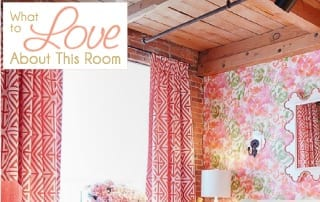 What To Love About This Room And Why